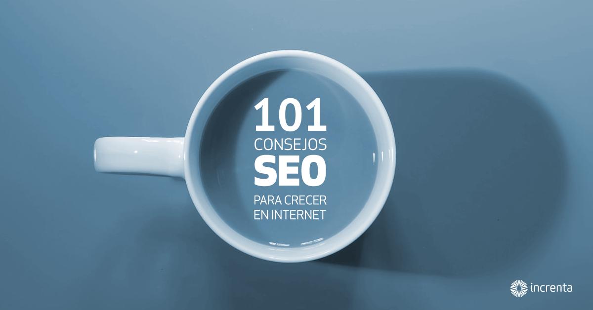 101 consejos SEO que debes saber para crecer en Internet