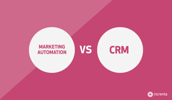 Marketing automation VS CRM