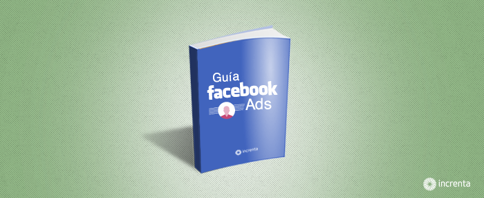 Guía de Facebook Ads para directores de marketing