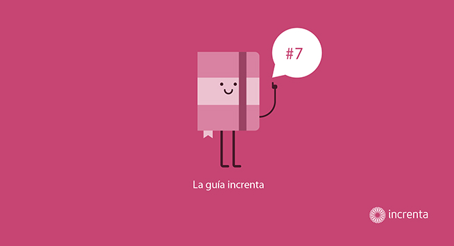 GUÍA INCRENTA  #7 Los conceptos básicos del Inbound Marketing