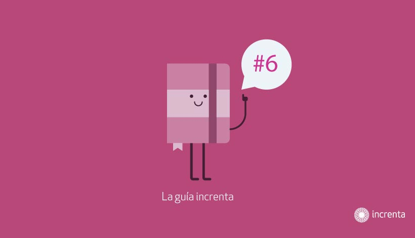 Guía Increnta #6 Lead Management y Conversión