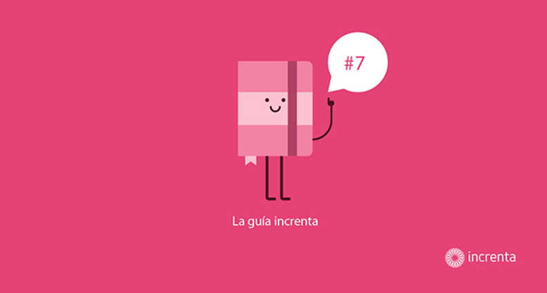 Guía Increnta #7 Inbound Marketing: Conceptos básicos
