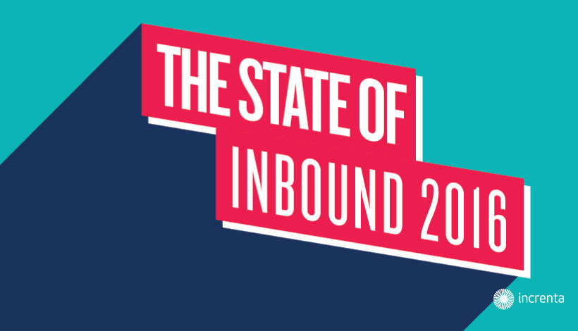 THE STATE OF INBOUND 2016: INBOUND AS PART OF THE SALES PROCESS